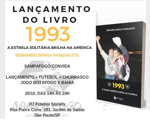 Botafogo x Bahia (LANÇAMENTO LIVRO 93 + FUTCHURRAS)
