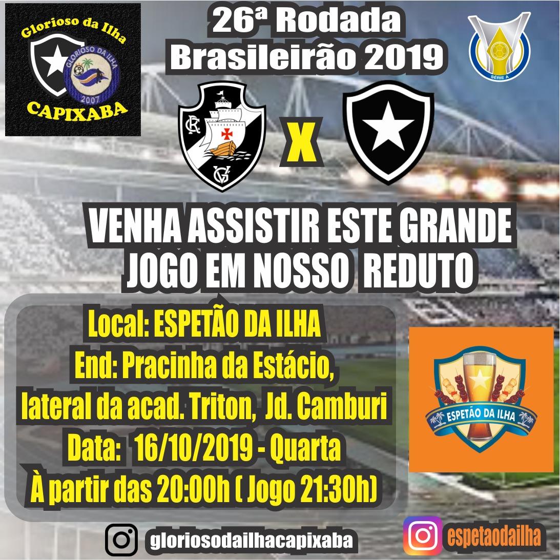 16/10 - Vasco x Botafogo - Brasileirão - Vitória/ES